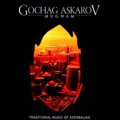 Mugham: Traditional Music from Azerbaijan