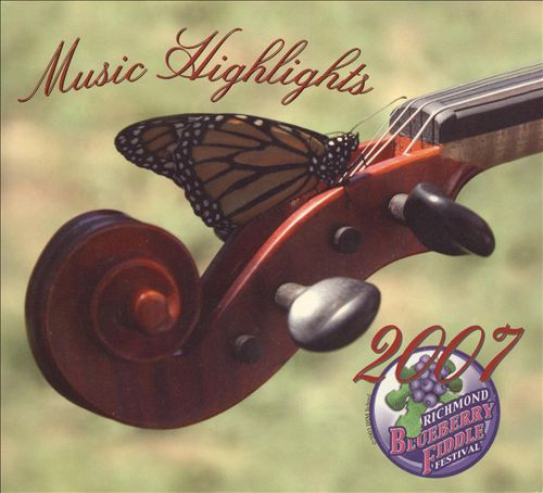 Richmond Blueberry Fiddle Festival: Music Highlights 2007