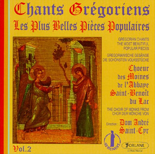 Chants grégoriens: Les plus belles pièces populaires