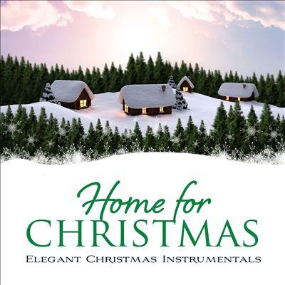 Home for Christmas : An Elegant Christmas