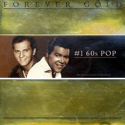 Forever Gold: #1 60s Pop, Vol. 1