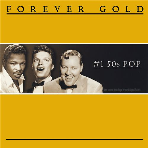 Forever Gold: Number 1, 50s Pop