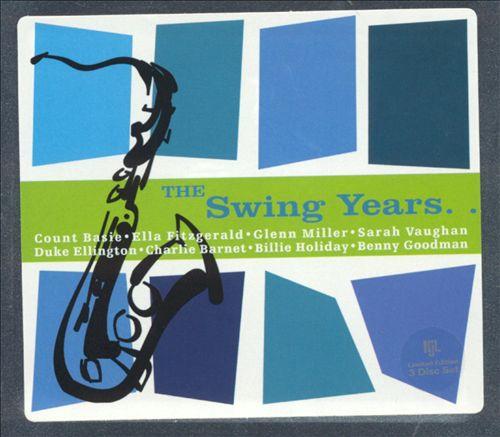 The Swing Years [New Jazz Language]