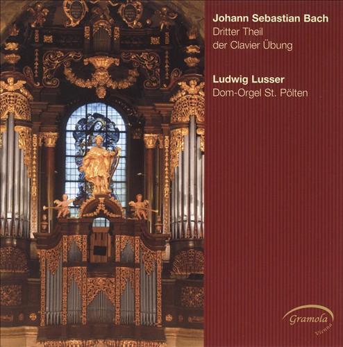 J. S. Bach: Dritter Theil der Clavier Übung