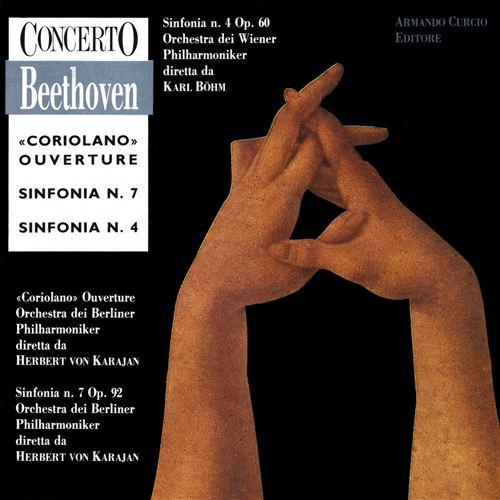 Beethoven: Coriolano Ouverture; Sinfonias Nos. 7 & 4