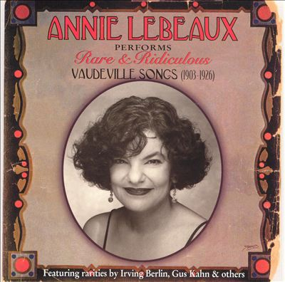 Rare and Ridiculous Vaudeville Songs (1903-1926)