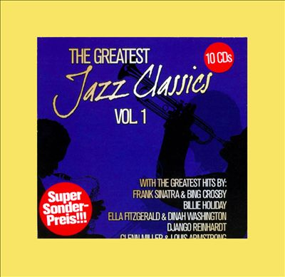 The Greatest Jazz Classics, Vol. 1