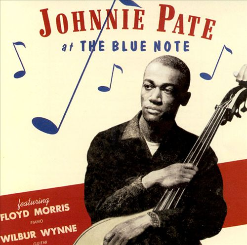 Johnnie Pate at the Blue Note