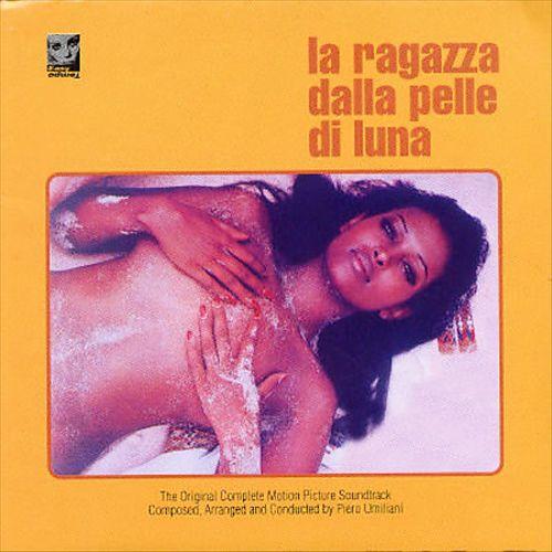 La Ragazza Dalla Pelle di Luna [Original Motion Picture Soundtrack]