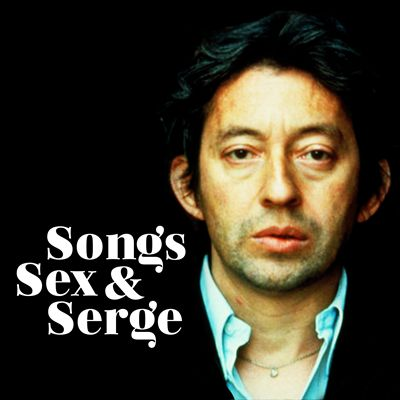 Songs Sex & Serge