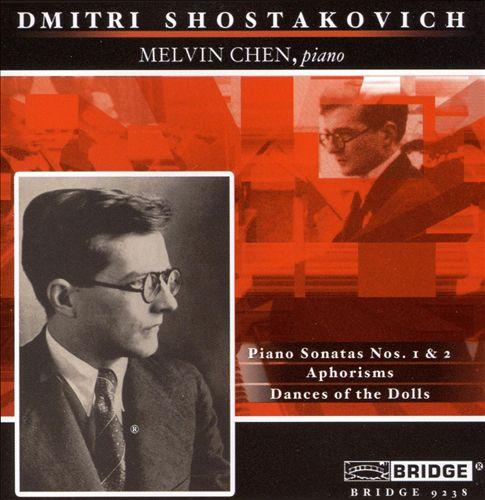 Shostakovich: Piano Sonatas Nos. 1 & 2; Aphorisms; Dances of the Dolls
