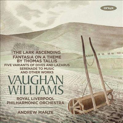 Vaughan Williams: The Lark Ascending; Fantasia on a Theme by Thomas Tallis