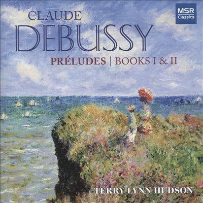 Claude Debussy: Préludes, Books I & II