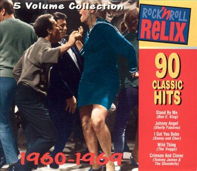 Rock 'N Roll Relix: 1960-1969