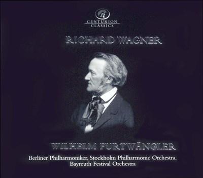 Wilhelm Furtwängler Conducts Richard Wagner