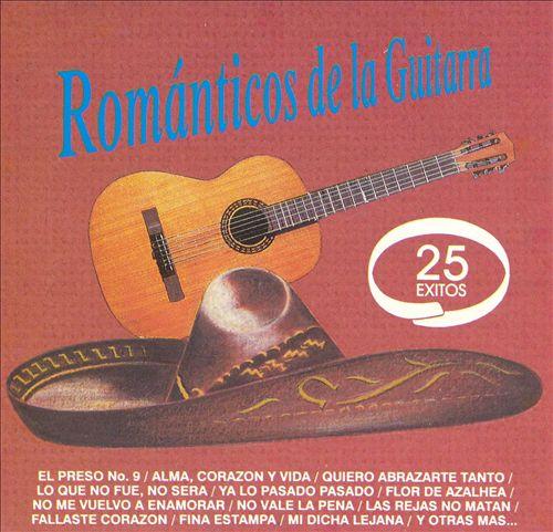Románticos de la Guitarra: 25 Exitos