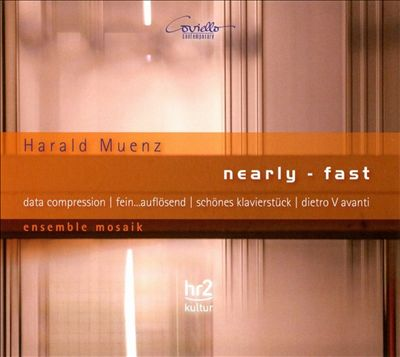 Harald Muenz: Nearly-Fast