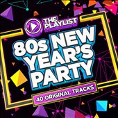 The Playlist: 80s New Year's Party