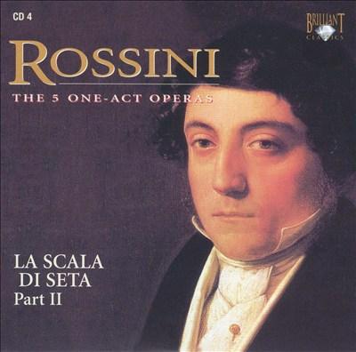 Rossini: La Scala di Seta, Part II