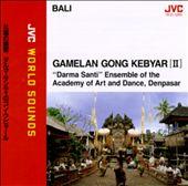 Bali: Gamelan Gong Kebyar, Vol. 2:  Darma Santi Ensemble