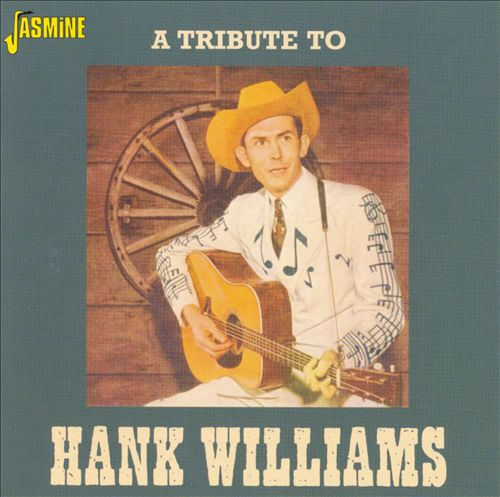 A Tribute to Hank Williams [Jasmine]