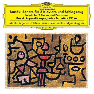Bartók: Sonate für 2 Klaviere und Schlagzeug; Ravel: Rapsodie espagnole; Ma Mère l'Oye