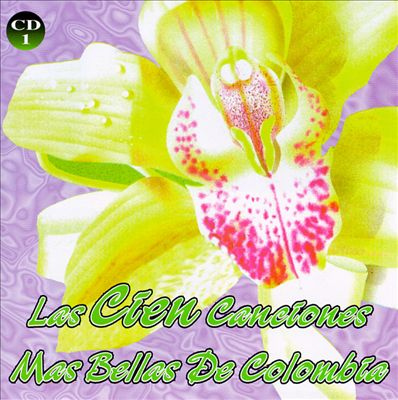 Las 100 Canciones de Amor Mas Bellas de Todos Los Tiempos, Vol. 1