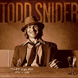 That Was Me: The Best of Todd Snider 1994-1998