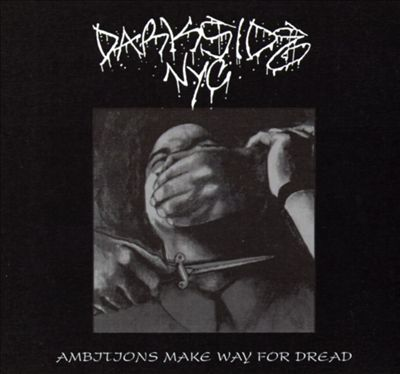 Ambitions Make Way for Dread