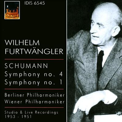 Schumann: Symphonies Nos. 4 & 1