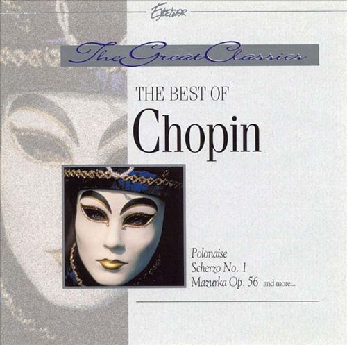 The Great Classics: The Best of Chopin