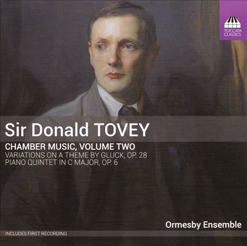 Sir Donald Tovey: Chamber Music, Vol. 2