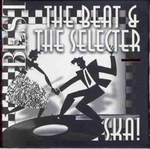 Ska!: Absolute Best/Beat & Selecter