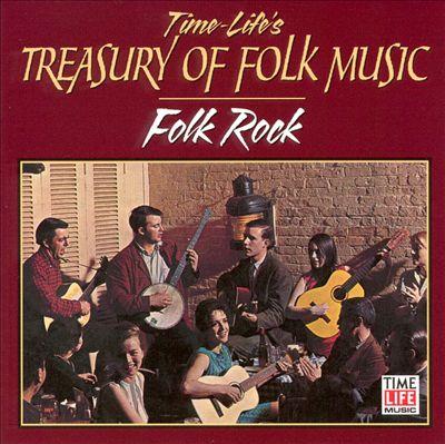 Treasury of Folk: Folk Rock 1964-1968