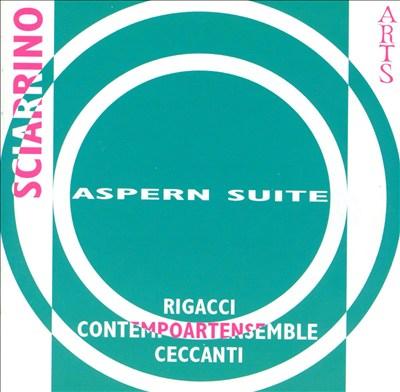 Sciarrino: Aspern Suite