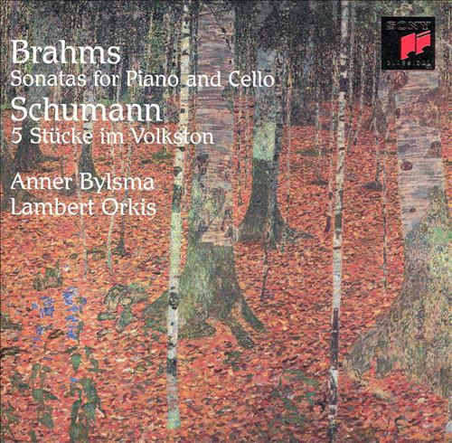 Brahms: Sonatas for Piano and Cello; Schumann: 5 Stücke im Volkston