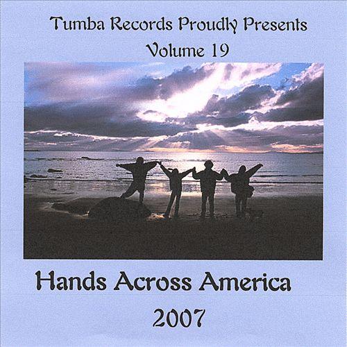 Hands Across America 2007, Vol. 19