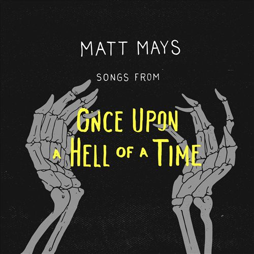 Songs from Once Upon a Hell of a Time