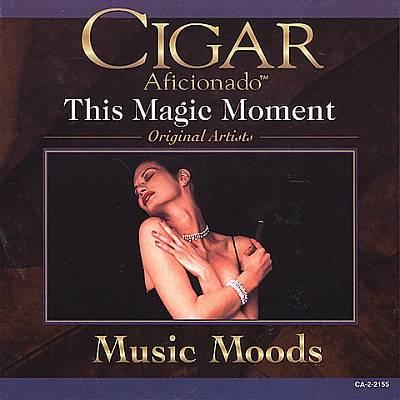 Cigar Aficionado: Music Moods: This Magic Moment