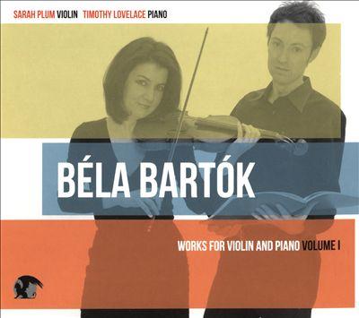 Béla Bartók: Music for Violin & Piano
