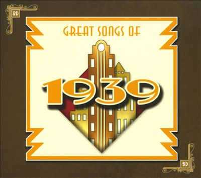 Great Songs of 1939