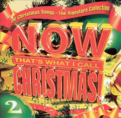 Now That's What I Call Christmas!, Vol. 2: The Signature Collection