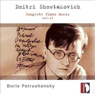 Shostakovich: Complete Piano Music, Vol. 2