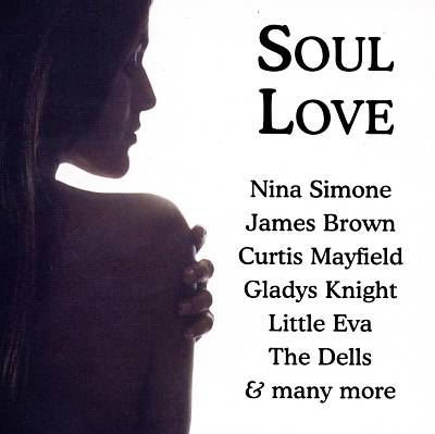 Soul Love, Vol. 1 [Dressed to Kill]