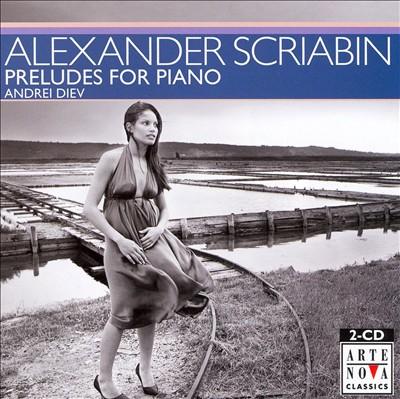 Scriabin: Preludes for Piano