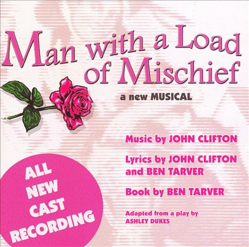Man With a Load of Mischief [All New Cast Recording]