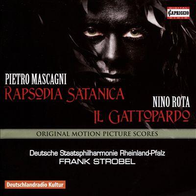 Pietro Mascagni: Rapsodia Satanica; Nino Rota: Il Gattopardo