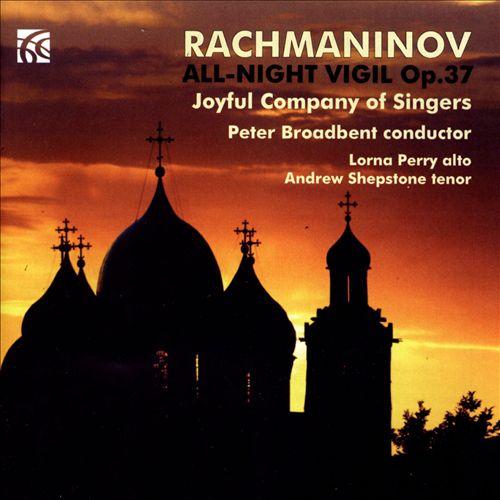 Rachmaninov: All Night Vigil