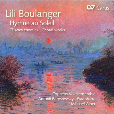 Lili Boulanger: Hymne au Soleil