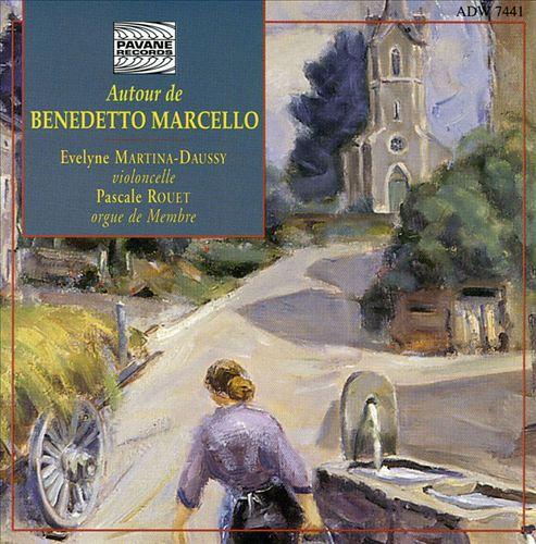 Autour de Benedetto Marcello